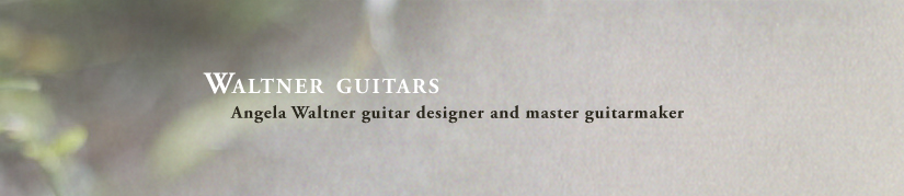 Waltner Guitars, Angela Waltner, guitar designer and master guitarmaker